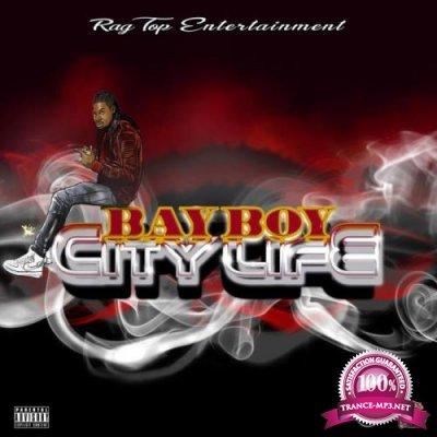 Bay Boy - City Life (2021)