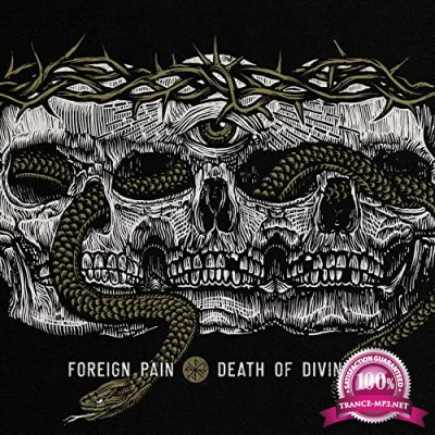 Foreign Pain - Death Of Divinity (2021)