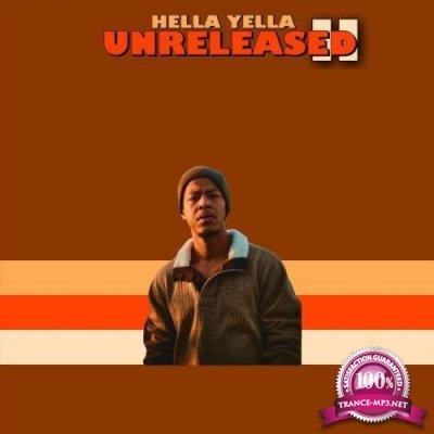 Hella Yella - Unreleased 2 (2021)