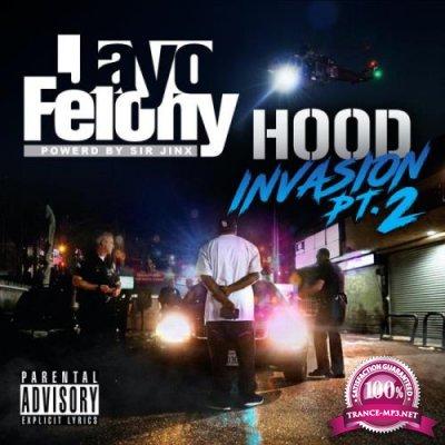 Jayo Felony - HOOD INVASION Pt. 2 (2021)
