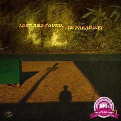 Lync Lone - Lost & Found: In Paradise! (2021)