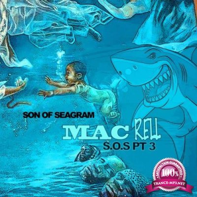 Mac Rell - Son Of Seagram 3 (2021)