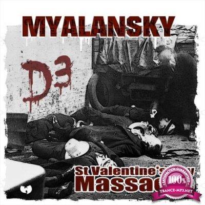 Myalansky - D3: St. Valentine's Day Massacre (2021)