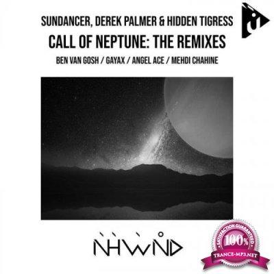 SunDancer & Derek Palmer & Hidden Tigress - Call Of Neptune (The Remixes) (2021)