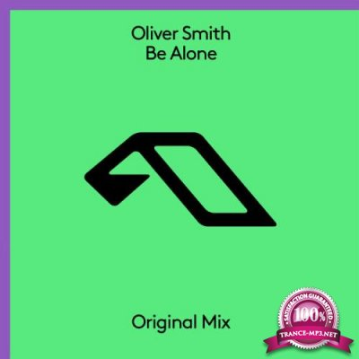 Oliver Smith - Be Alone (2021) FLAC
