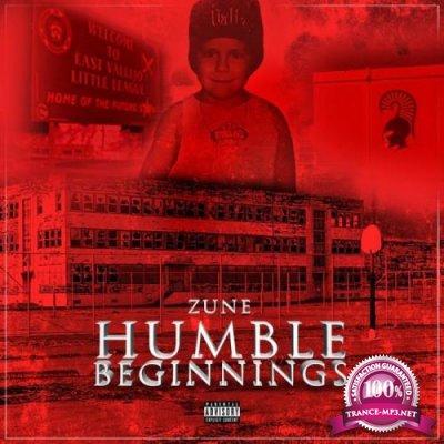 Zune - Humble Beginnings (2021)