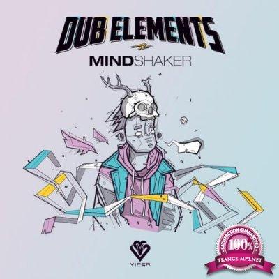 Dub Elements - Mindshaker Ep (2021)