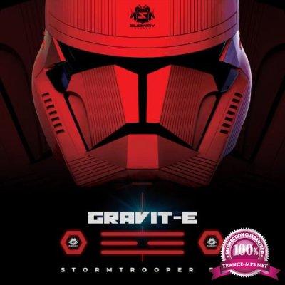 Gravit-E - Storm Trooper (2021)