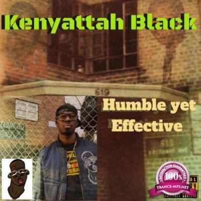 Kenyattah Black - Humble Yet Effective (2021)