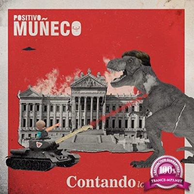 Positivo Muneco - Contando Los Dias (2021)