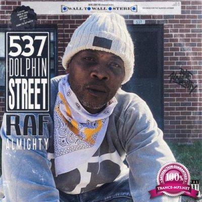 Raf Almighty & BigBob - 537 Dolphin Street (2021)