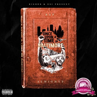 Raf Almighty & BigBob - Once Upon A Time In Baltimore (2021)