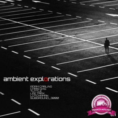 Ambient Explorations (2021)