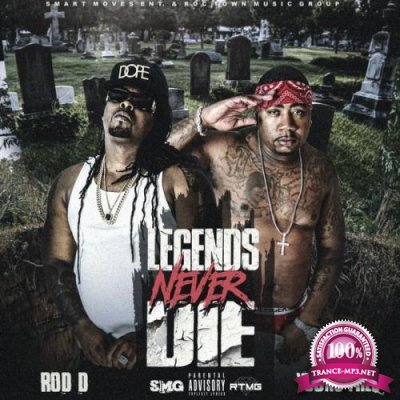 Rod D & Young Freq - Legends Never Die (2021)