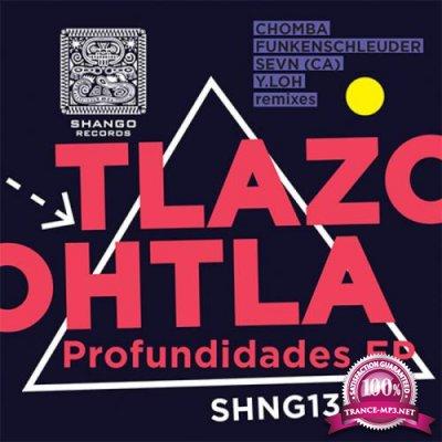 Tlazohtla - Profundidades EP (2021)