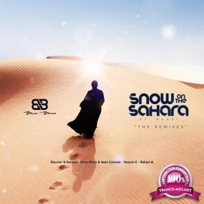 Bouvier & Barona Feat Akazi Snow On The Sahara (The Remixes Vol 1) (2021)