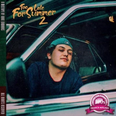 Gage Edwards - Too Late For Summer 2 (2021)