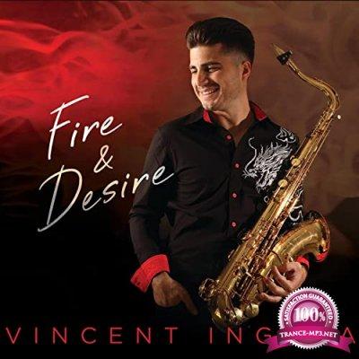 Vincent Ingala - Fire & Desire (2021)