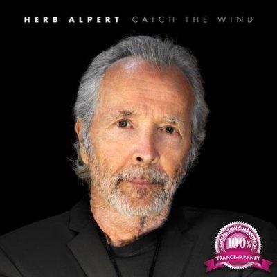 Herb Alpert - Catch The Wind (2021)