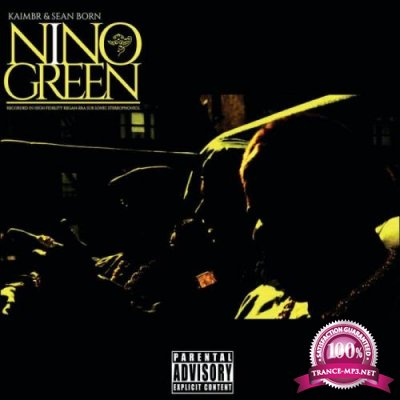 Kaimbr & Sean Born - Nino Green (2021)
