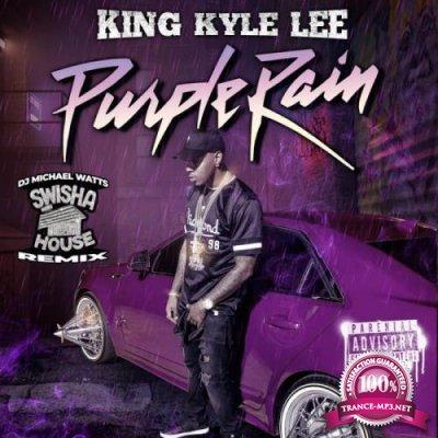 King Kyle Lee x DJ Michael Watts - Purple Rain (Swishahouse Remix) (2021)