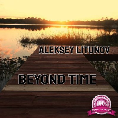 Aleksey Litunov - Beyond Time (2021)