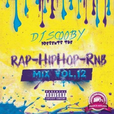Rap Hip-Hop Rnb Mix Volume 12 (Mixed By DJ Scooby) (2021)