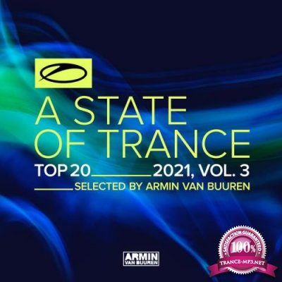A State Of Trance Top 20 - 2021 Vol 3 (2021) FLAC