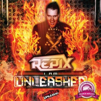 Repix - I Am Unleashed (2021)