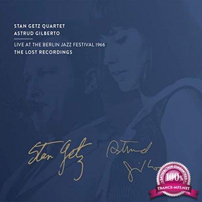 Stan Getz & Astrud Gilberto - Live at the Berlin Jazz Festival (2021)