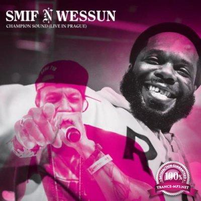 Smif-n-Wessun - Champion Sound (Live from Prague) (2021)