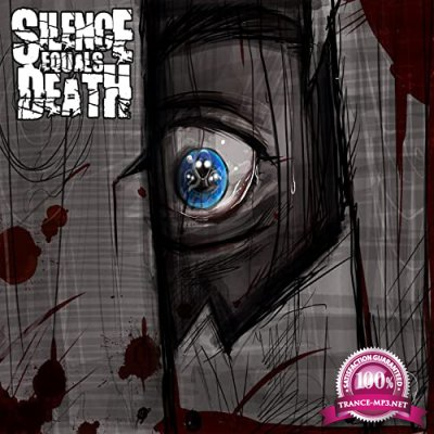 Silence Equals Death - I'll See You On The Other Side (2021)