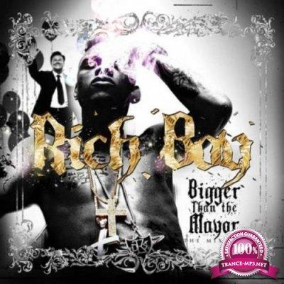 Rich Boy - Bigger Than The Mayor (2021)