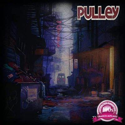 Pulley - Encore (2021)