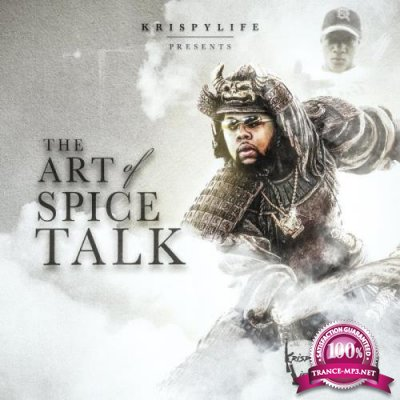 KrispyLife Kidd - The Art Of Spice Talk (2021)