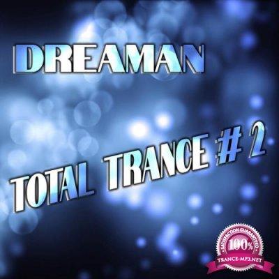 Dreaman - Total Trance #2 (2021)