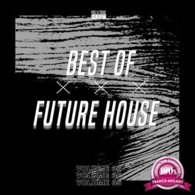 Best of Future House, Vol. 35 (2021)