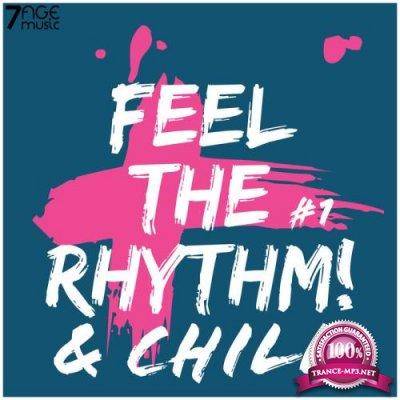 Feel The Rhythm & Chill, Vol 1 (2021)