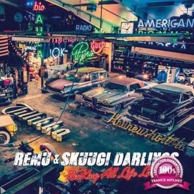Remu & Skuugi Darlings - Rocking All The Life Long (2021)
