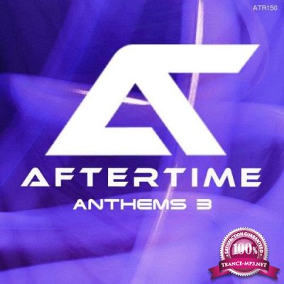 Aftertime Anthems 3 (2021)