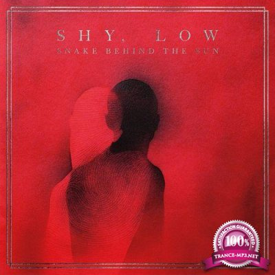 Shy, Low - Snake Behind the Sun (2021)