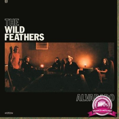 The Wild Feathers - Alvarado (2021)