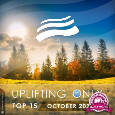 Uplifting Only Top 15: October 2021 (2021)