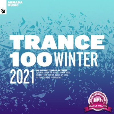 Trance 100 - Winter 2021 (2021)