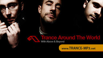 Trance Around The World #257 - with Above and Beyond